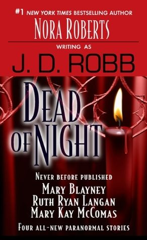 Dead of Night (In Death #24.5)  Nora Roberts, writing as J.D. Robb, puts futuristic lieutenant Eve Dallas in a supernatural showdown with a most seductive criminal: a vampire.  An ancient coin whisks an American woman and a modern-day earl into the past-and into each other's arms-in a stirring tale from Mary Blayney.  When a city girl visits a Scottish castle in Ruth Ryan Langan's story, she is thrust into...more