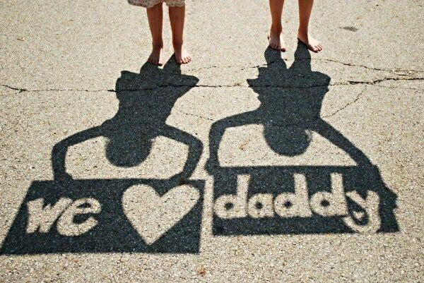 We love daddy