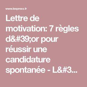 Lettre de motivation: 7 règles d'or pour réussir une candidature spontanée - L'Express