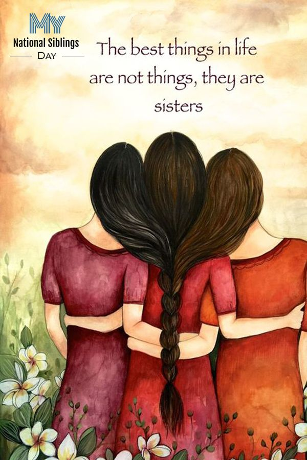 10 Loving Siblings Day Messages For 2020 Sister Quotes Sisters