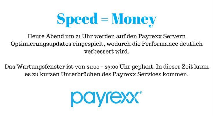 Geplantes Wartungsfenster von 21 - 23 Uhr  Heute Abend werden auf den Payrexx Servern Optimierungsupdates eingespielt, wodurch die Performance deutlich verbessert wird.