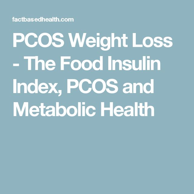 PCOS Weight Loss - The Food Insulin Index, PCOS and Metabolic Health