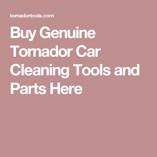 Buy Genuine Tornador Car Cleaning Tools and Parts Here