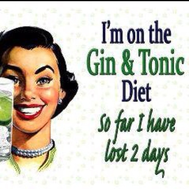 Gin and Tonic Diet!