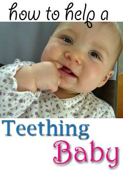 Advice for helping teething babies get comfortable & sleep at night