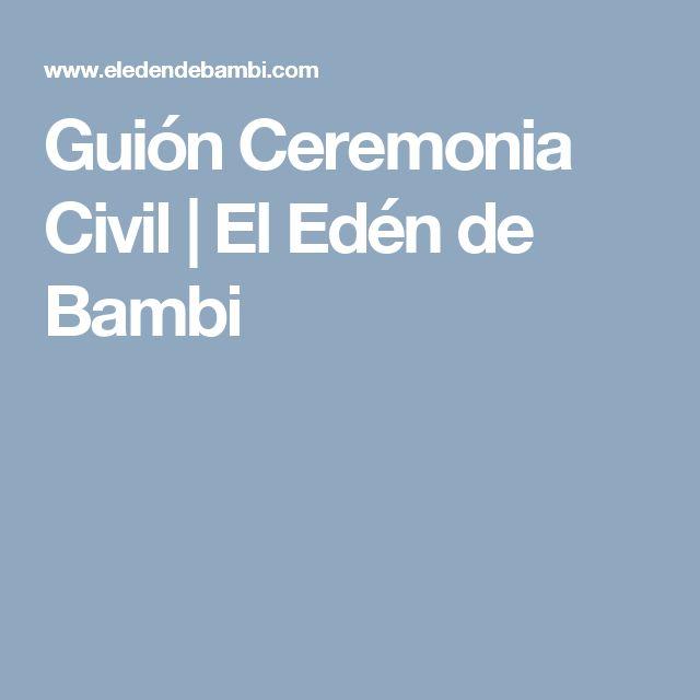 Guión Ceremonia Civil | El Edén de Bambi