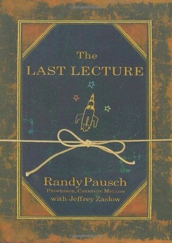 The Last Lecture  (New Deluxe Edition Hardcover)  by Randy Pausch
