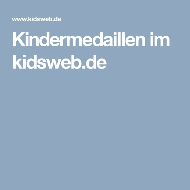Kindermedaillen im kidsweb.de