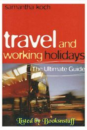 Travel & Working Holidays - Ultimate Guide