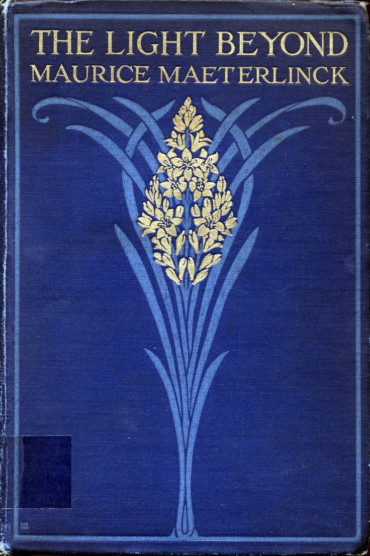 beautiful cover…. The Light Beyond by Maurice Maeterlinck, 1917.
