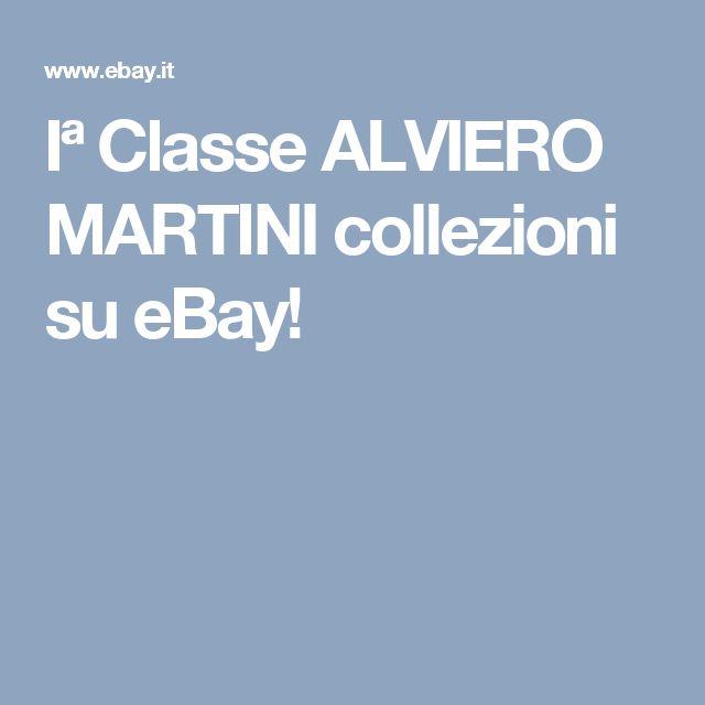 Iª Classe ALVIERO MARTINI collezioni su eBay!