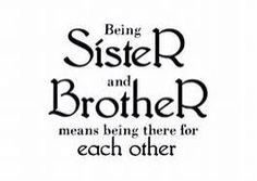 Sibling Quotes 11 Best Sibling Quotes Images On Pinterest  Sibling Quotes Brother