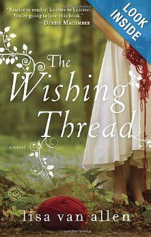 For fans of Jennifer Chiaverini and Sarah Addison Allen, The Wishing Thread is an enchanting novel about the bonds between sisters, the indelible pull of the past, and the transformational power of love.
