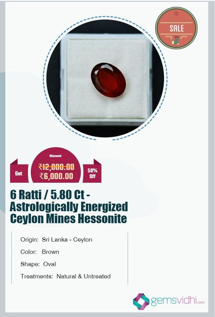 6 Ratti / 5.80 Ct - Astrologically Energized Ceylon Mines Hessonite