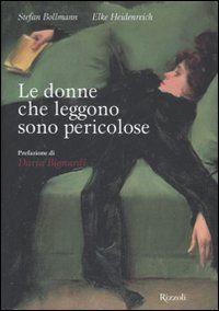 Le donne che leggono sono pericolose   DIVINO ♥