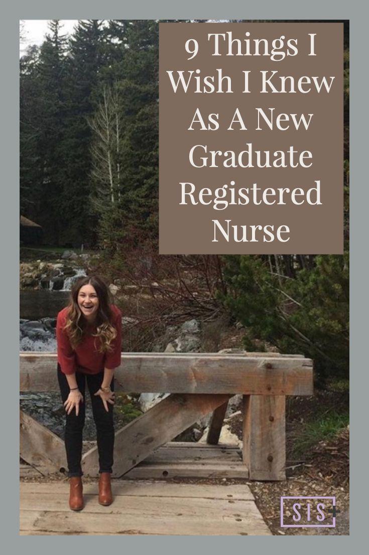 9 things i wish i knew as a new grad registered nurse