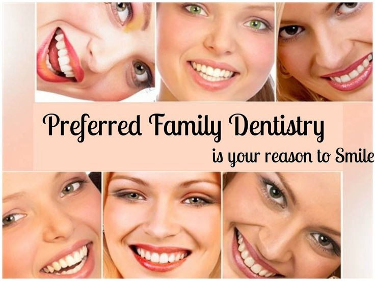 Preferred Family #Dentistry is your reason to #Smile