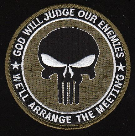 Navy SEAL God Will Judge Our Enemies We'll Arrange The Meeting Military Patch Green $7.00