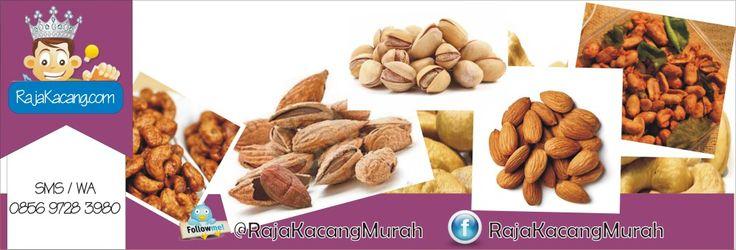 Raja Kacang   Kacang MEDE   Kacang ALMOND   Kacang THAILAND   Kacang Pistachio