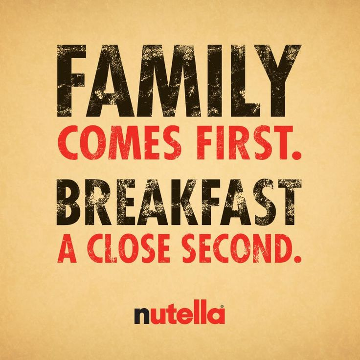 You can't choose your family, but you can choose your breakfast!