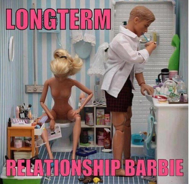 Long term relationship barbie Bahahaha