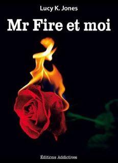 SAGA EL SR. FIRE Y YO - LIBROS 1, 2 Y 3 - LUCY K. JONES