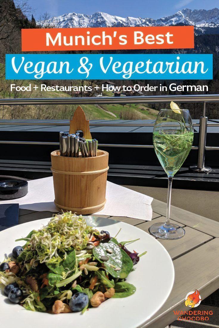 Mouthwatering Vegan Vegetarian Food In Munich Vegetarian Travel Best Vegan Restaurants Vegetarian