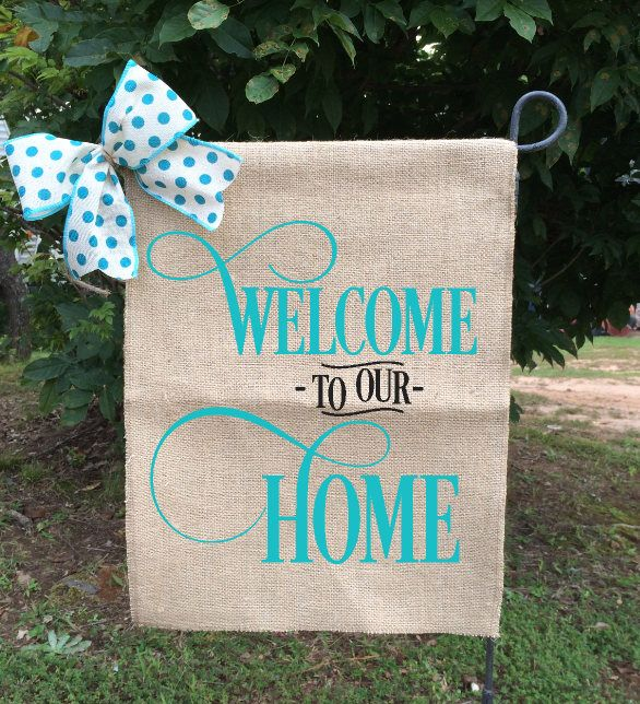 Welcome To Our Home Flag, Fall Garden Flags, Welcome Garden Flag, Burlap Yard Flags, Turquoise Garden Flag, Gifts For Her by TallahatchieDesigns on Etsy https://www.etsy.com/listing/544773444/welcome-to-our-home-flag-fall-garden
