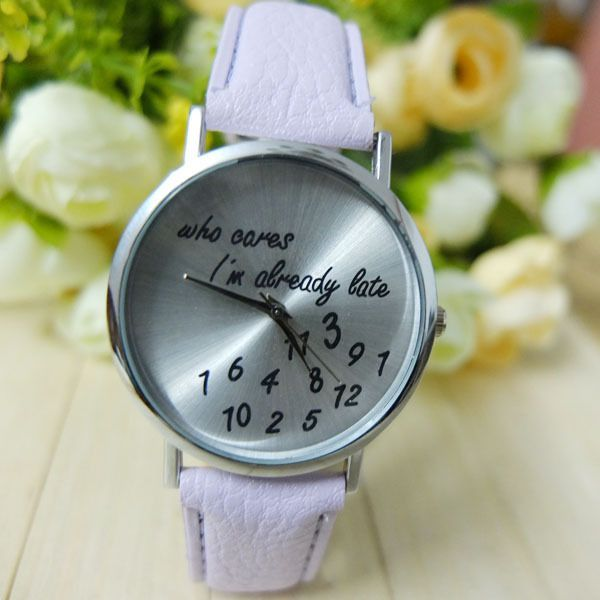 Who cares I am always late cool white teen watch
