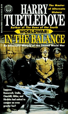 Bestseller Books Online In the Balance: An Alternate History of the Second World War (Worldwar, Volume 1) Harry Turtledove $7.99  - http://www.ebooknetworking.net/books_detail-0345388526.html