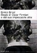 Elogio di Oscar Firmian e del suo impeccabile stile - Brizzi, Enrico
