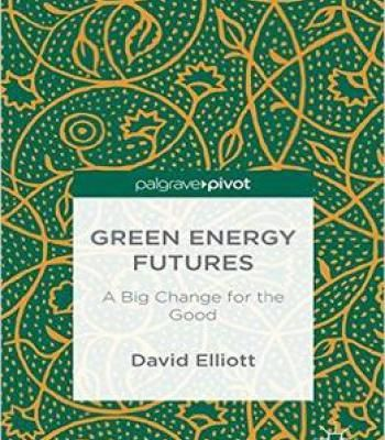 Green Energy Futures: A Big Change For The Good PDF