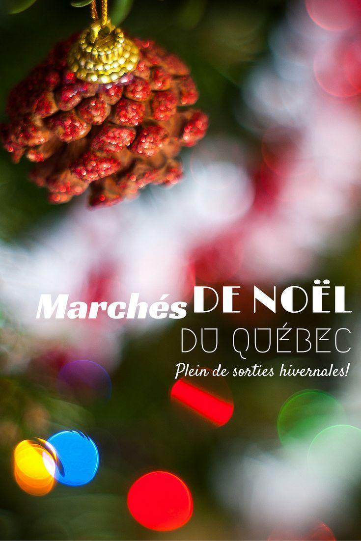Liste complète de tous les marchés de Noël du Québec. Où aller dans chacune des régions du Québec pour vivre la magie de Noël et faire vos achats des Fêtes. #quebecoriginal #quebec #Noël