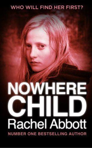 Nowhere Child (Tasha, Bk 1.5) by Rachel Abbott