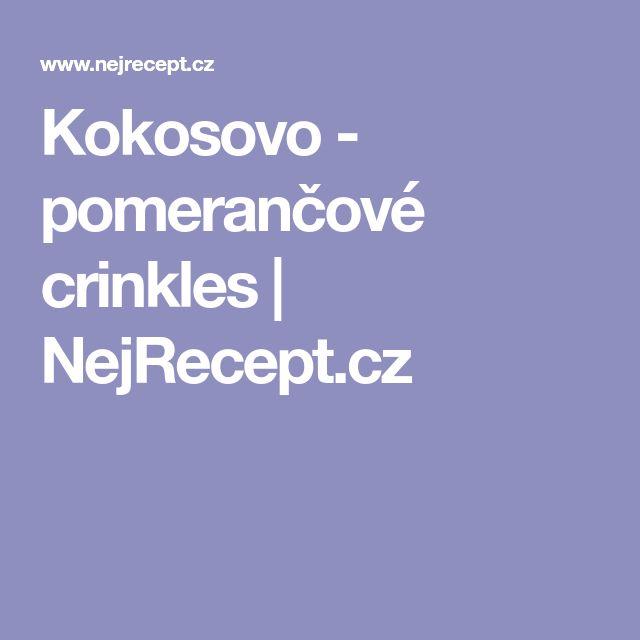 Kokosovo - pomerančové crinkles | NejRecept.cz