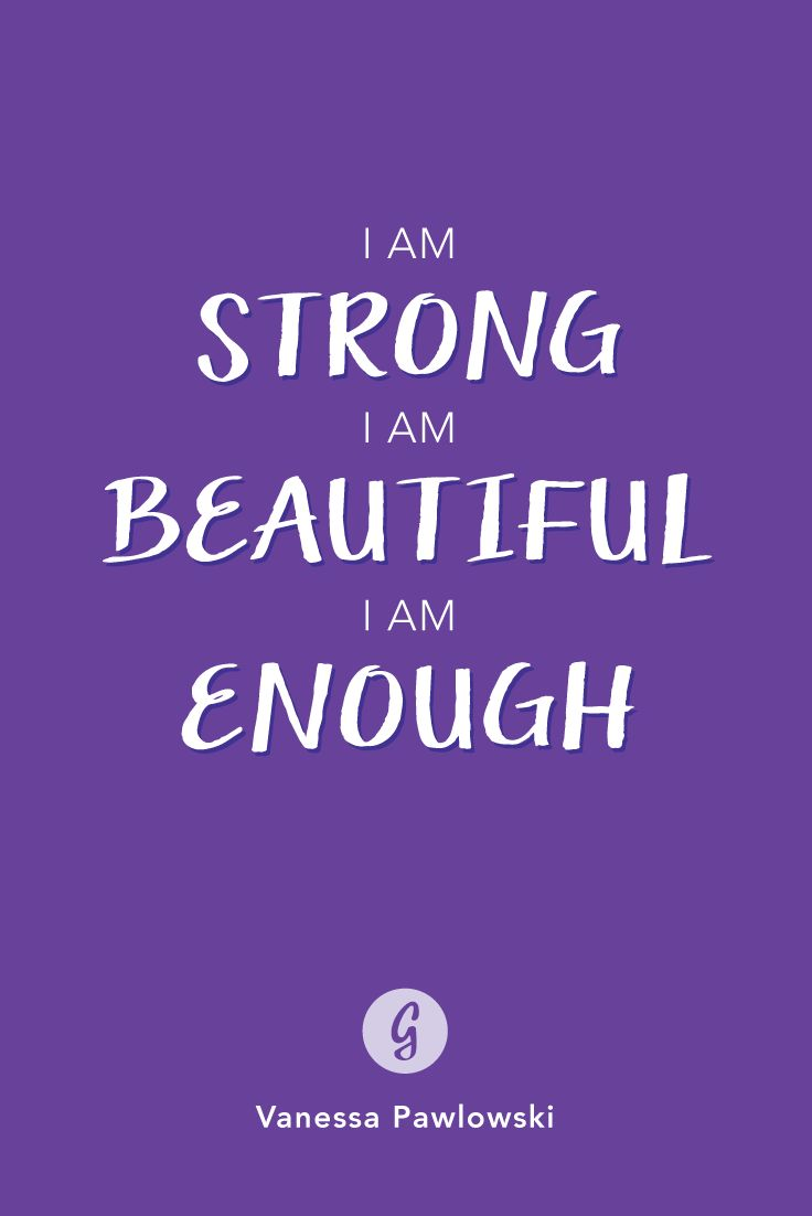 Say this to yourself every day. #healthy #confidence #bodyimage #greatist