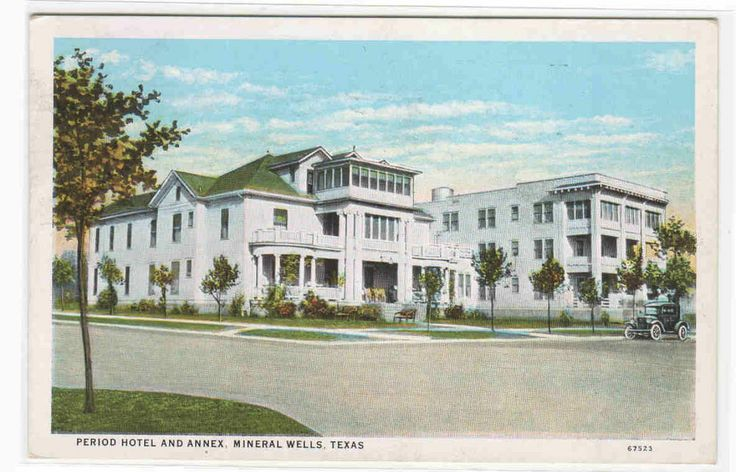 17 best images about historic mineral wells on pinterest for Period hotel