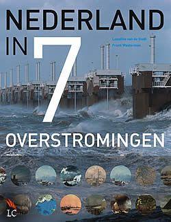 Nederland in 7 overstromingen van Leontine van de Stadt   ISBN:9789057309533, verschenen: 2013, aantal paginas: 176 #boek #geschiedenis #1953 #watersnoodramp #leontinevandestadt - Voor Nederlanders ligt de watersnoodramp uit 1953 nog vers in het geheugen. Deze stormvloed is echter de meest recente in een lange reeks overstromingen die Nederland hebben gevormd...