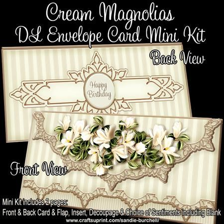 Cream Magnolias DL Envelope Card Mini Kit on Craftsuprint designed by Sandie Burchell - Beautiful DL Size Envelope Card Mini Kit. The Mini Kit consists of 2 sheets and includes: Main Card Front and Back, Front Flap, Decoupage, Matching Insert and Choice of Sentiment Panels which include: Happy Birthday, Best Wishes, Especially For You! or Blank for your own peel-off lettering or stamp. The Finished Card size is 3.8in x 7.75in approx. so this will fit into a DL or Letter sized envelope…