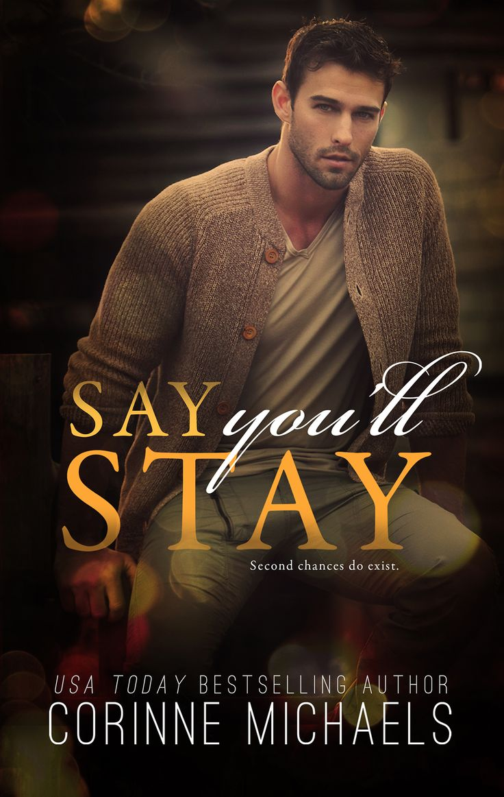 Say you'll Stay de Corinne Michaels