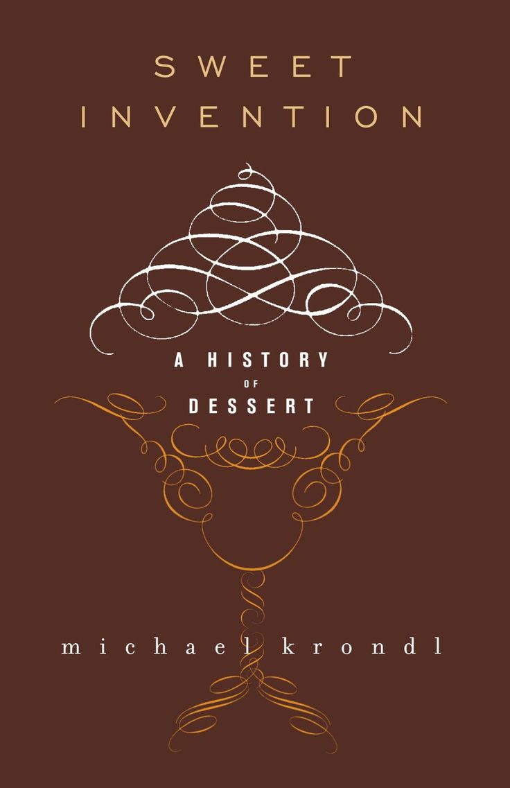 21 best new cooking images on pinterest book show books and cook sweet invention a history of dessert fandeluxe Images