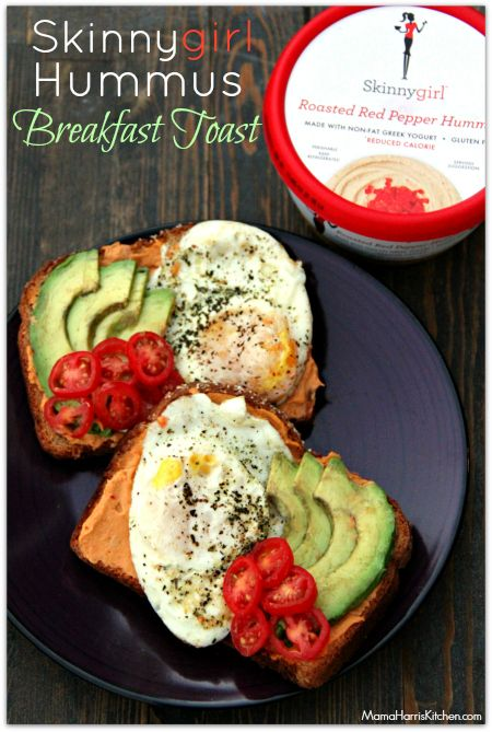 Skinnygirl Hummus Breakfast Toast with @SkinnygirlFresh #NowThisIsSkinnyDipping #Sponsored - Mama Harris' Kitchen
