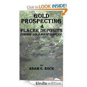 Gold Prospecting Placer Deposits #ebook. http://bookscoupons.org/viewdetail.php?id=B0076F1GHS #Outdoors & #Nature #Books