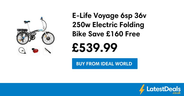 E-Life Voyage 6sp 36v 250w Electric Folding Bike Save £160 Free Delivery, £539.99 at Ideal World