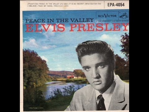 Elvis Presley-Peace In The Valley 1957-complete extended play - YouTube