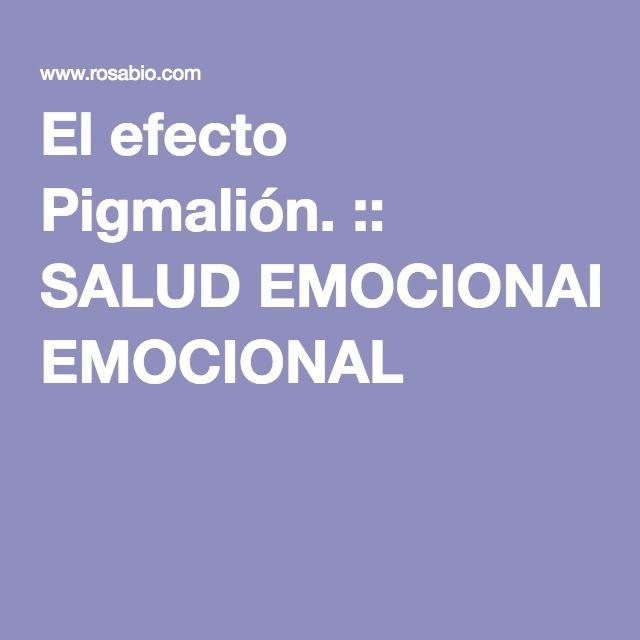 El efecto Pigmalión. :: SALUD EMOCIONAL