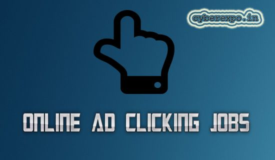 Online ad clicking jobs Ultimate Guide for Beginners! Yap, Read and Learn how to earn money from ad click jobs or clicking jobs in CYBER EXPO