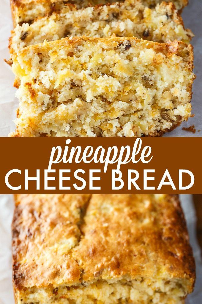 Pineapple Cheese Bread Recipe Bread Best Bread Recipe Quick