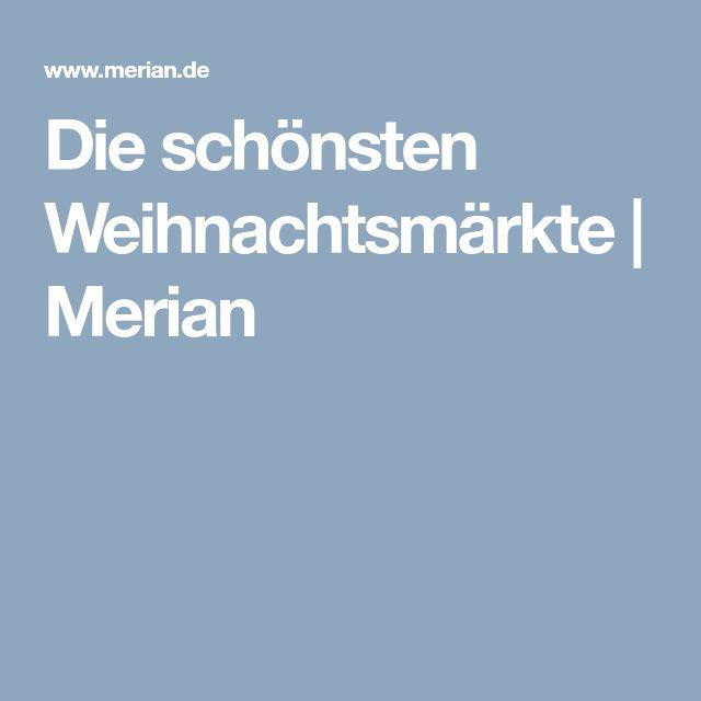 Die schönsten Weihnachtsmärkte | Merian