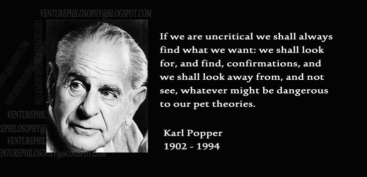 Karl Popper quote about confirmation bias. | thinkers.P ...